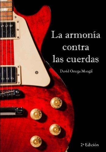 La armona contra las cuerdas (Spanish Edition) by David Ortega Mongil(2014-10-23)