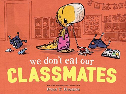 We Don't Eat Our Classmates! (Penelope Book 1)