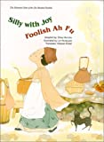 The Illustrated Sutra of the One Hundred Parables (Vol. 20), Silly With Joy, Foolish Ah Fu
