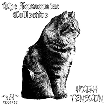 High Tension / The Insomniac Collective Split