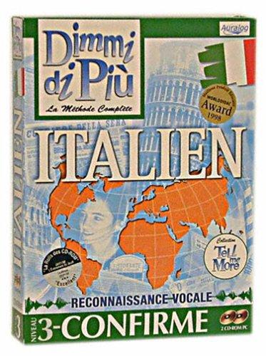 Tell Me More Italien confirmé