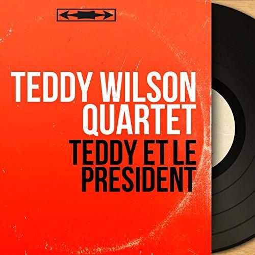 Teddy et le président (feat. Lester Young) [Mono version]