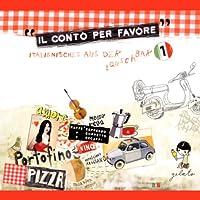 Il conto per favore (Italienisches aus der Lauschbar 1) Hörbuch