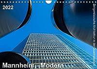 Mannheim Modern. Zeitgenoessische Architektur in der Quadratestadt. (Wandkalender 2022 DIN A4 quer): Die Quadratestadt an Rhein und Neckar (Monatskalender, 14 Seiten )