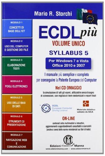ECDL più per Windows 7 eVista, Office 2010 e 2007 Volume Unico
