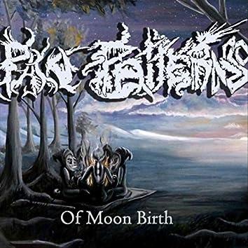 Of Moon Birth
