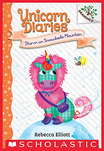 Storm on Snowbelle Mountain: A Branches Book (Unicorn Diaries #6) (English Edition)