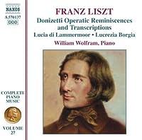 Donizetti Operatic Reminiscences & Transcription by FRANZ LISZT (2007-11-20)