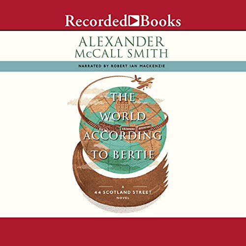 The World According to Bertie Audiobook By Alexander McCall Smith cover art