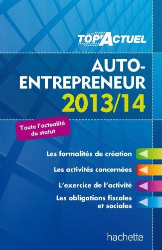 TOP'Actuel - Auto-entrepreneur 2013/2014