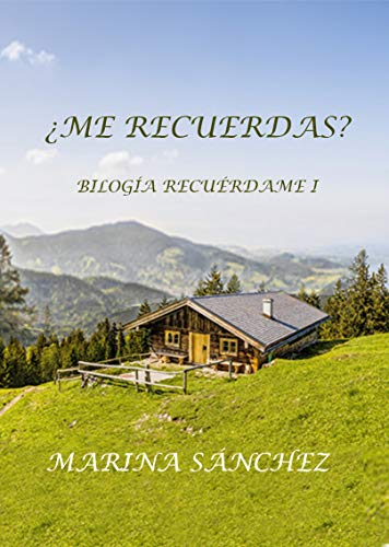 ¿Me recuerdas?, Bilogía Recuérdame 01 – Marina Sánchez (Rom)    51ZZastBXzL