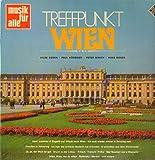Treffpunkt Wien - Memories of Vienna