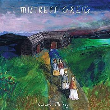 Mistress Greig