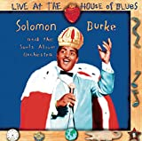 Songtexte von Solomon Burke - Live at the House of Blues