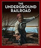 The Underground Railroad (Black American Journey)
