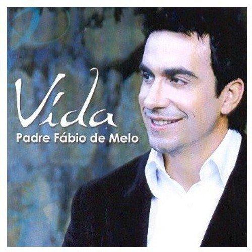 Padre Fábio De Melo - Vida [CD]