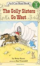 The Golly Sisters Go West (I Can Read Book 3) by Byars, Betsy (2003) Paperback