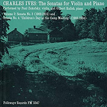 Charles Ives: The Sonatas for Violin and Piano, Vol. 2