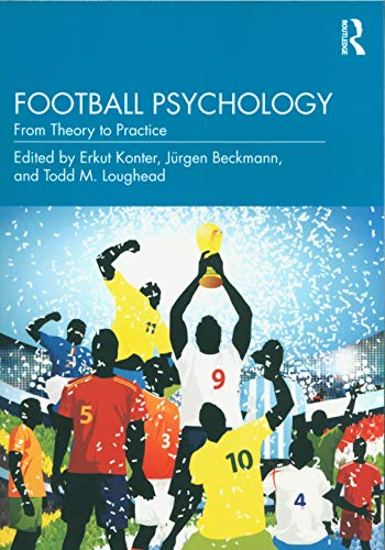 Football Psychology: From Theory to Practice