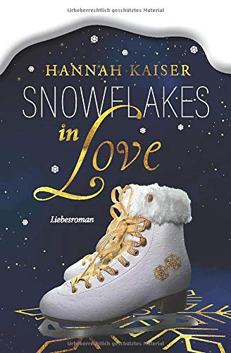 Snowflakes in Love: Liebesroman