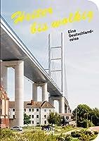 Heiter bis wolkig (German Edition): Eine Deutschlandreise