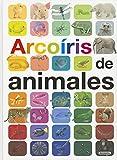 Arcoíris De Animales (Grandes ilustrados)