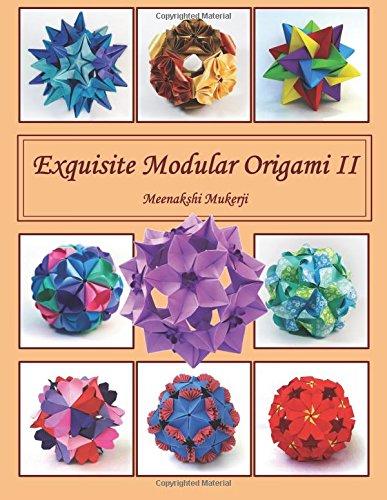 Exquisite Modular Origami II (Volume 2)