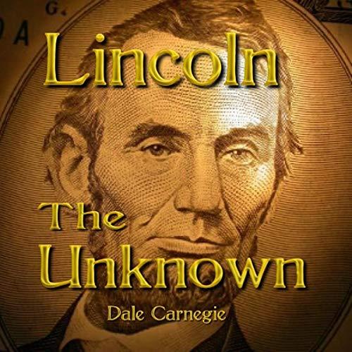 Page de couverture de Lincoln the Unknown