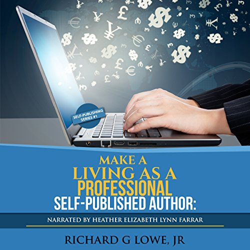 Make a Living as a Professional Self-Published Author audiobook cover art