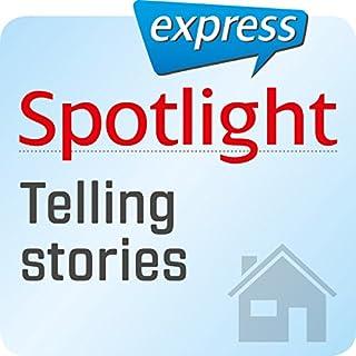 Spotlight express - Mein Alltag: Wortschatz-Training Englisch - Eine Geschichte erzählen Titelbild