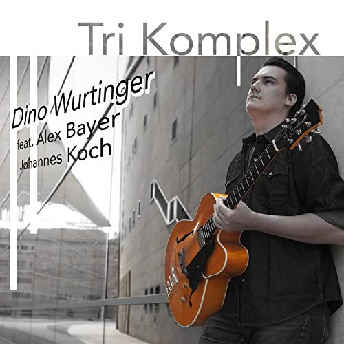 Dino Wurtinger feat. Alex Bayer & Johannes Koch