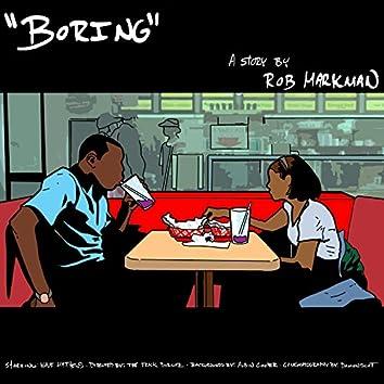 Boring (feat. Wave Matthews)