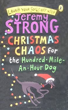 Christmas Chaos For The Hundred-mile-an-hour Dog