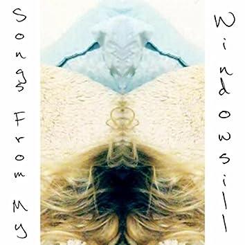 Songs from My Windowsill