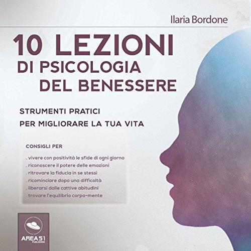 10 lezioni di psicologia del benessere  Audiolibri