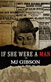 If She Were a Man: The Story of May Dugas (English Edition)