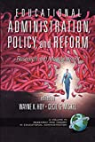 Educational Administration, Policy, and Reform: Research and Measurement (Research and Theory in Educational Administration)
