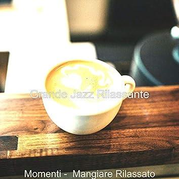 Momenti - Mangiare Rilassato