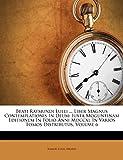 Beati Raymundi Lulli ... Liber Magnus Contemplationis In Deum: Iuxta Moguntinam Editionem In Folio Anni Mdccxl In Varios Tomos Distributus, Volume 6