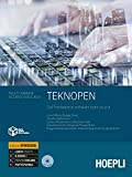 Teknopen. Dall'hardware al software open source. Ediz. openschool. Per le Scuole superiori...