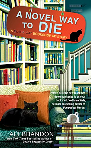 A Novel Way to Die (A Black Cat Bookshop Mystery, Band 2)