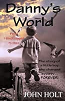 Danny's World: From Handicapped to Hero 1944537007 Book Cover