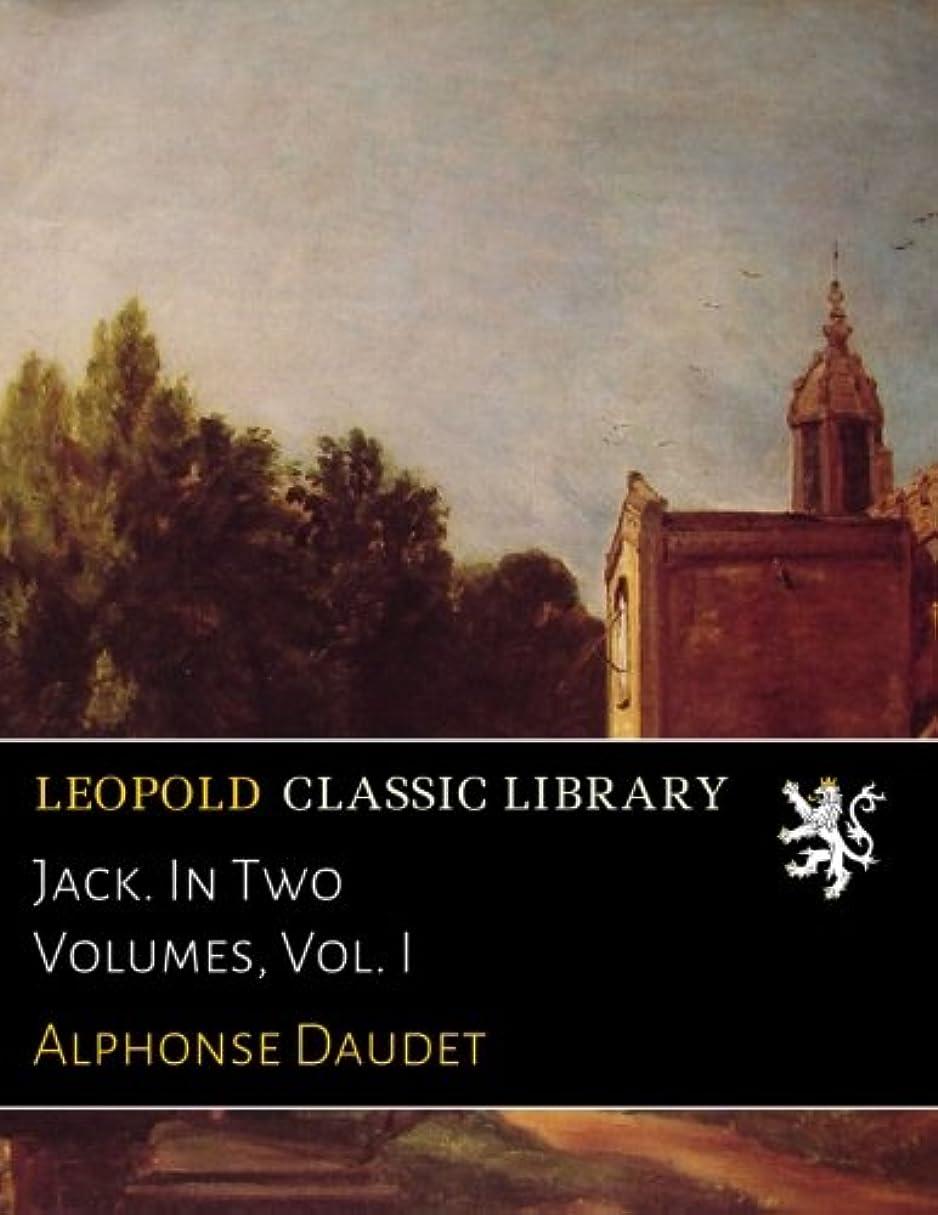 大統領サイレント修理工Jack. In Two Volumes, Vol. I