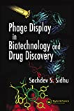 Phage Display In Biotechnology and Drug Discovery (Drug Discovery Series Book 14) (English Edition)