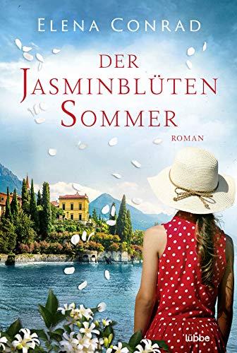 Der Jasminblütensommer: Roman (Jasminblüten-Saga, Band 2)