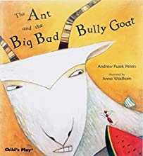 The Ant and the Big Bad Bully Goat (Tales with a Twist)