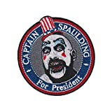 Captain Spaulding for President Embroidered Sew On/Iron on Patch Designed for Shirts Jackets Jeans and Bags - Patch Size 7.5 cm x 7.5 cm