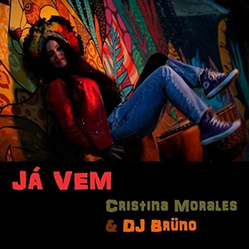 Cristina Morales feat. DJ Brüno