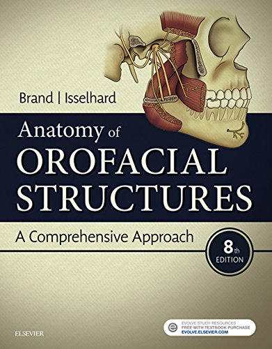 Anatomy of Orofacial Structures E-Book: A Comprehensive Approach