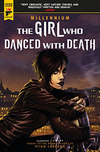 GIRL WHO DANCED WITH DEATH MIL SAGA